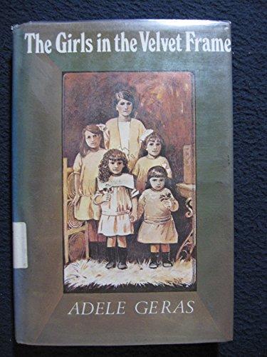 9780689307294: The Girls in the Velvet Frame