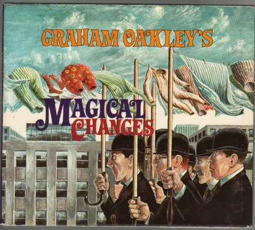 9780689307324: Graham Oakley's Magical Changes