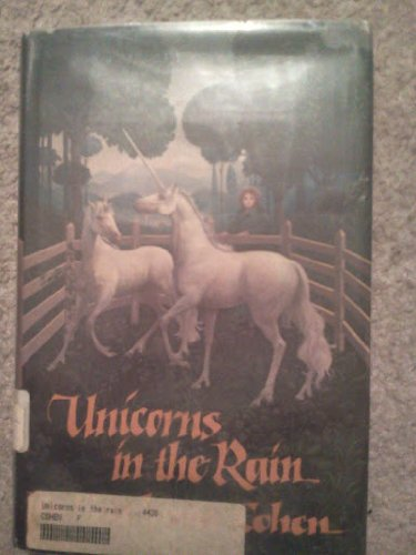 9780689307355: Unicorns in the Rain (An Argo Book)