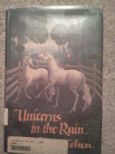 9780689307355: Unicorns in the Rain (An Argo Book)