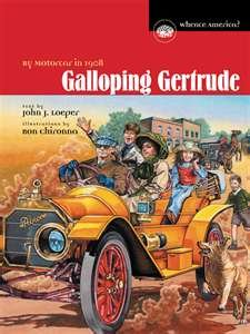 Galloping Gertrude: By Motorcar in 1908