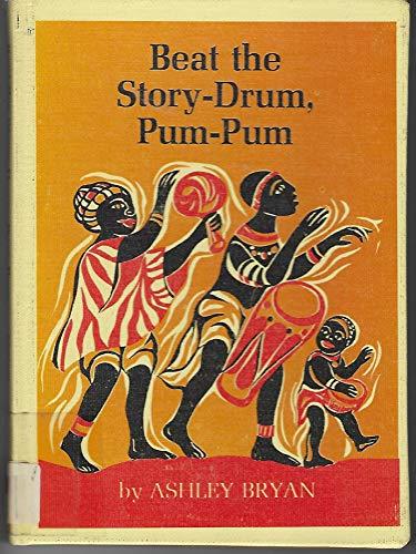 Beat the Story-Drum, Pum-Pum (0689307691) by Bryan, Ashley