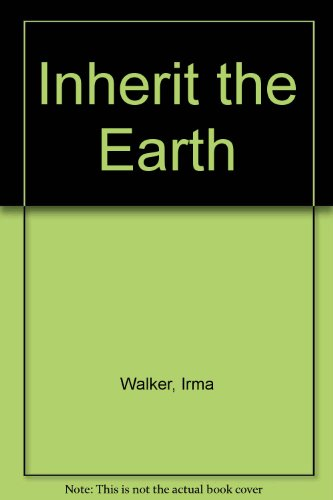 Inherit the Earth: Walker, Irma