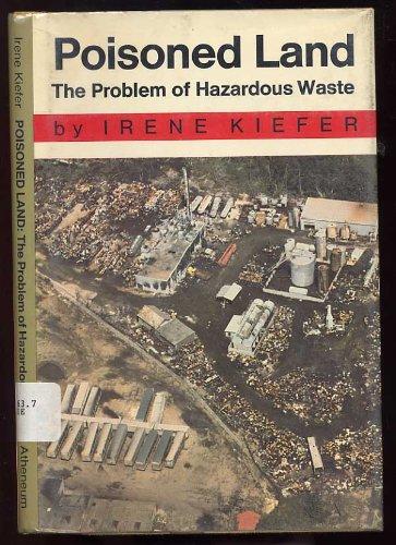 9780689308376: Poisoned Land: The Problem of Hazardous Waste