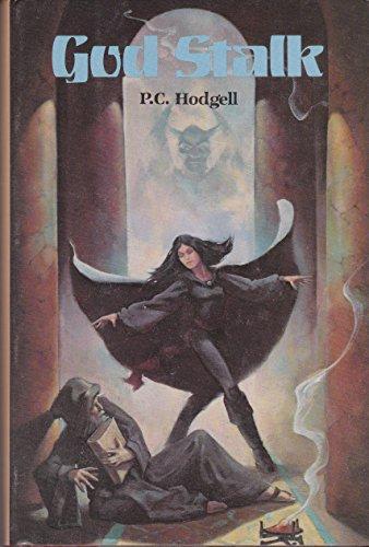 God Stalk: P. C. Hodgell