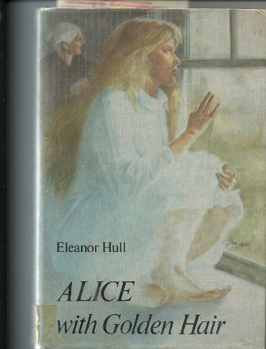 9780689308451: Alice With Golden Hair