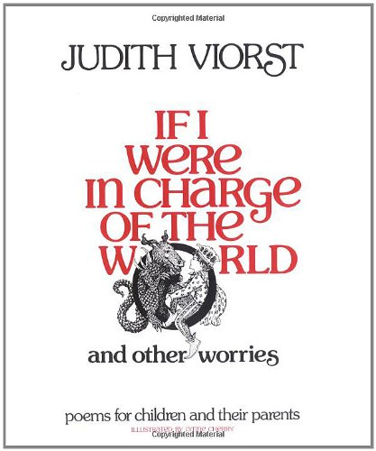 9780689308635: If I Were in Charge of the World and Other Worries: Poems for Children and Their Parents