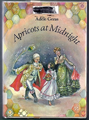 Apricots at Midnight: And Other Stories from a Patchwork Quilt: Adele Geras