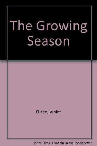The Growing Season: Violet Olsen