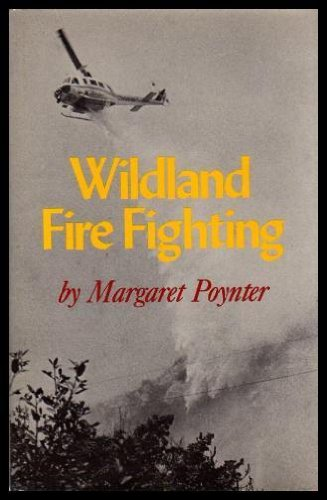 Wildland Fire Fighting: Margaret Poynter