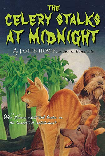9780689309878: The Celery Stalks At Midnight (Bunnicula and Friends)