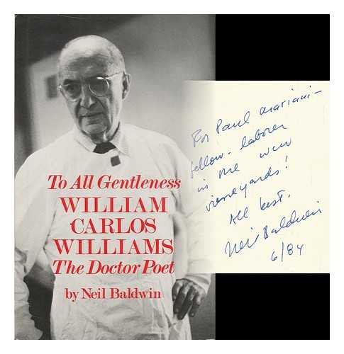 9780689310300: To All Gentleness: William Carlos Williams, the Doctor-Poet