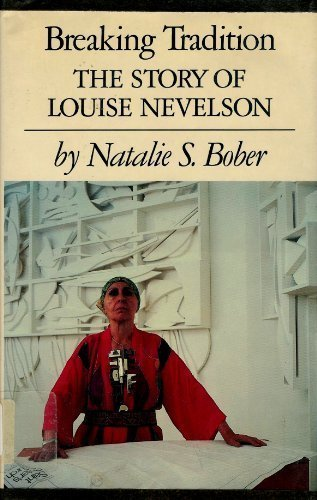 Breaking Tradition: The Story of Louise Nevelson