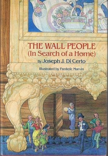 9780689310904: The wall people: In search of a home