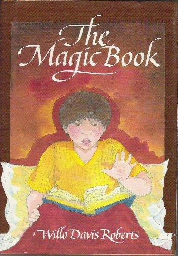The Magic Book: Willo Davis Roberts
