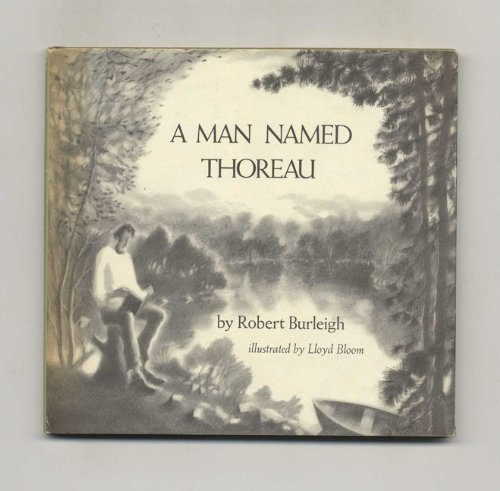 A Man Named Thoreau: Burleigh, Robert