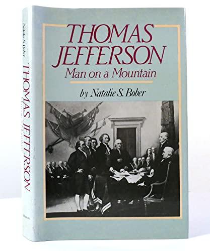 9780689311543: Thomas Jefferson, Man on a Mountain