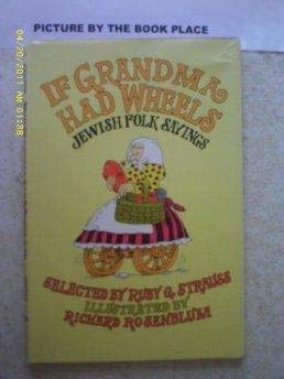9780689311567: If Grandma Had Wheels: Jewish Folk Sayings