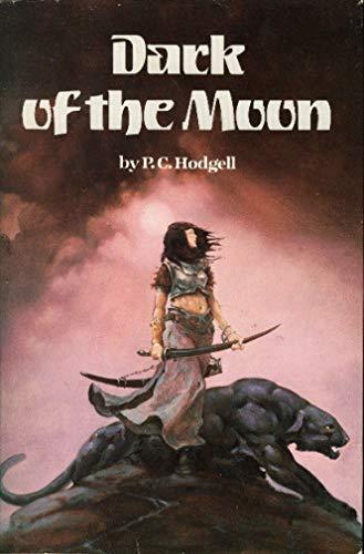 Dark of the Moon: Hodgell, P C