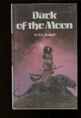 Dark of the Moon: P. C. Hodgell