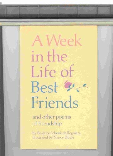 9780689311796: A Week in the Life of Best Friends: And Other Poems of Friendship