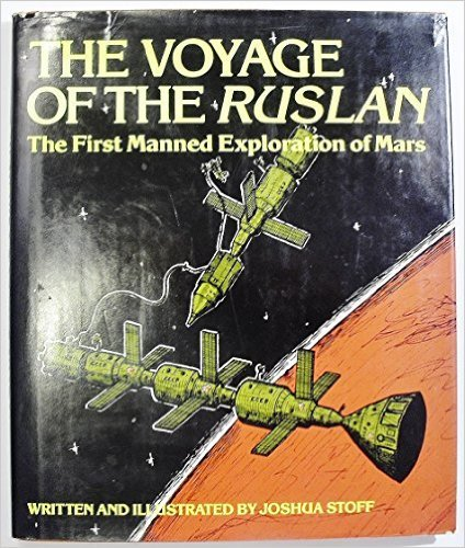 Voyage of the Ruslan: The First Manned Exploration of Mars