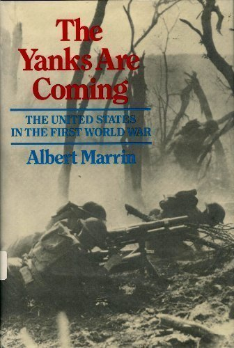 9780689312090: The Yanks Are Coming: The United States in the First World War
