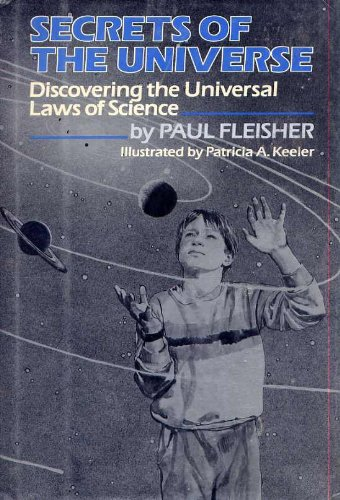 9780689312663: Secrets of the Universe: Discovering the Universal Laws of Science