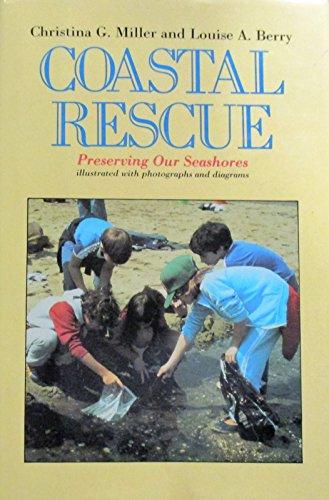 9780689312885: Coastal Rescue: Preserving Our Seashores