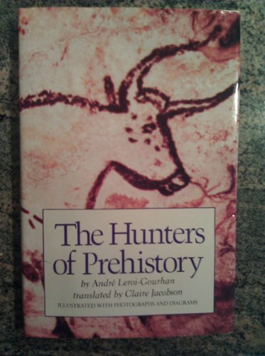 9780689312939: The Hunters of Prehistory