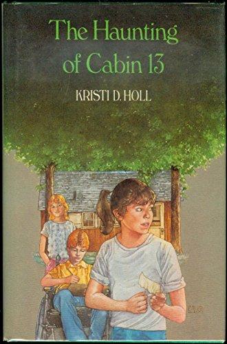 Haunting of Cabin 13: Holl, Kristi
