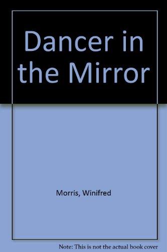 9780689313226: Dancer in the Mirror