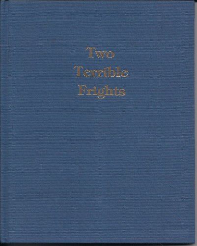 9780689313271: Two Terrible Frights