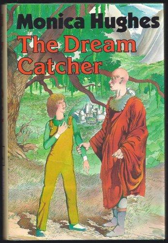 The Dream Catcher: Hughes, Monica