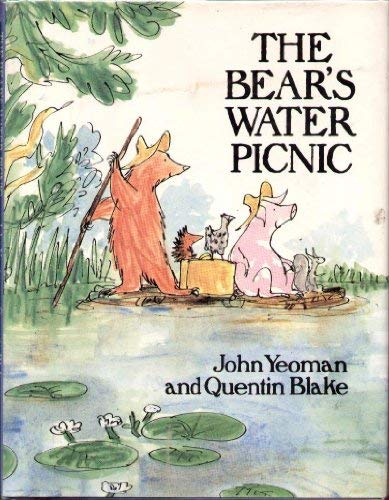 The Bear's Water Picnic: Yeoman, John