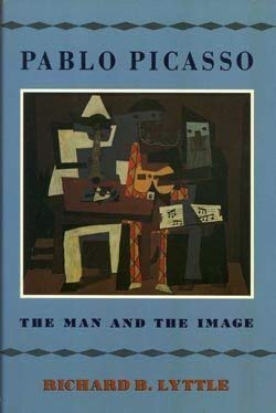 9780689313936: Pablo Picasso: The Man and His Image