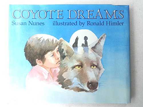 9780689313981: Coyote Dreams (First American Edition)