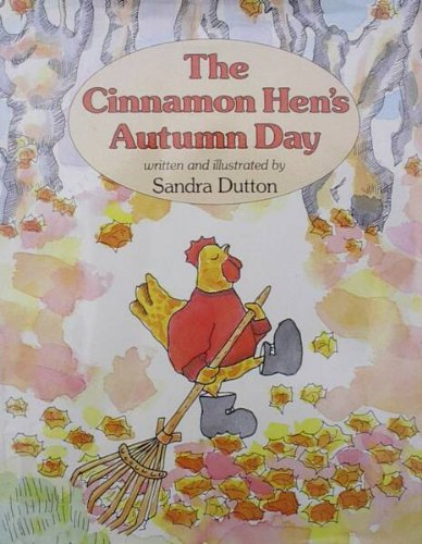 9780689314148: The Cinnamon Hen's Autumn Day