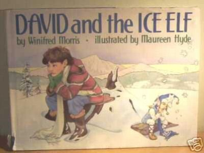 David and the Ice Elf: Winifred Morris