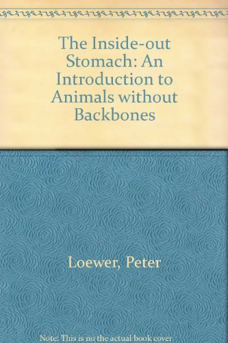 9780689314322: The INSIDE OUT STOMACH (AN INTRODUCTION TO ANIMALS WITHOUT BACKBONES)