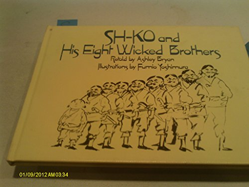 9780689314469: Sh Ko & His Eight Wicked Brothers