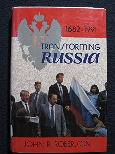 Transforming Russia: 1682 to 1991