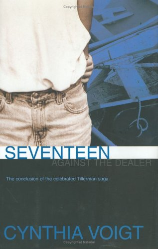Seventeen Against the Dealer: Voigt, Cynthia