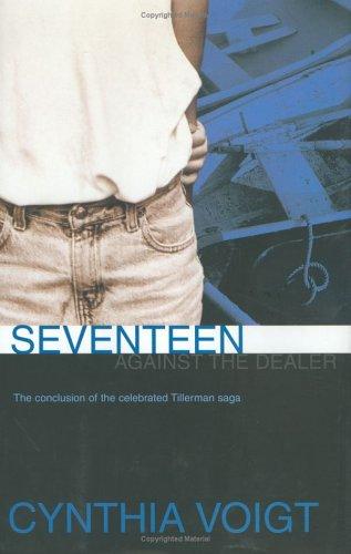 9780689314971: Seventeen Against the Dealer (The Tillerman Series #7)