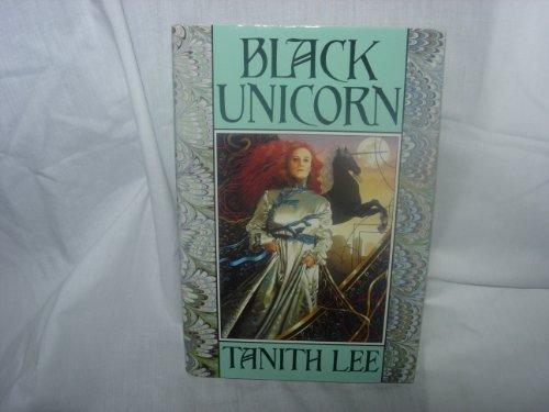 BLACK UNICORN: Lee, Tanith.