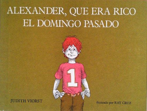 9780689315909: Alexander, Que Era Rico El Domingo Pasado
