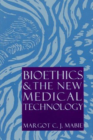 9780689316371: Bioethics and the New Medical Technology