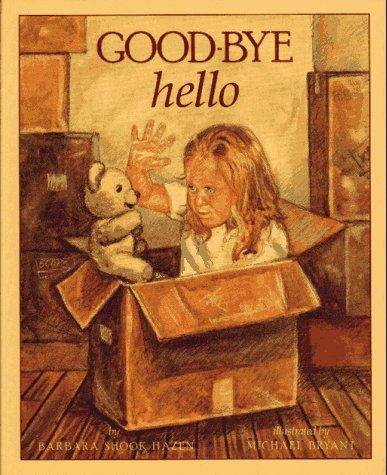 9780689316654: Good-Bye / Hello
