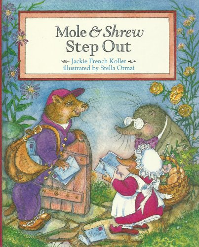 9780689317132: Mole and Shrew Step Out