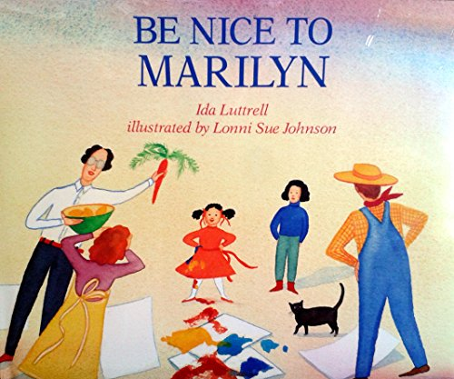 9780689317163: Be Nice to Marilyn
